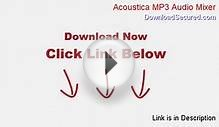 Acoustica MP3 Audio Mixer Software Free - Download Here 2014