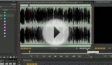 Basic Audio Editing - Adobe Premiere Pro CS6